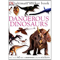 Dangerous Dinosaurs: More than 60 Reusable Full-color Stickers