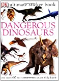 Best DK CHILDREN Books 5 Year Olds - Ultimate Sticker Book: Dangerous Dinosaurs (Ultimate Sticker Books) Review
