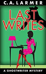 Last Writes (A Ghostwriter Mystery Book 3)