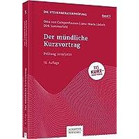Der mündliche Kurzvortrag: Prüfung 2019/2020 (Die Steuerberaterprüfung)