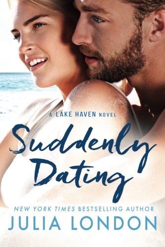 Suddenly Dating (A Lake Haven Novel) for sale  Delivered anywhere in USA