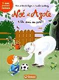 """Afficher """"Noé et Azote : un ami au poil !"""""""
