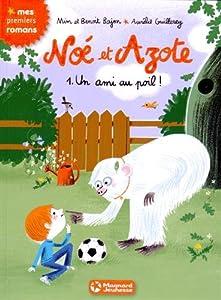 """Afficher """"Noé et Azote - 1. Un ami au poil"""""""