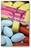 ADHD Medication For Kids: Ritalin And Its Critics, What's Really Behind Methylphenidate Meds For Your Child?