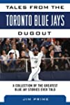 Tales from the Toronto Blue Jays Dugo...