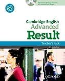 Cambridge English: Advanced Result: Teacher's Pack
