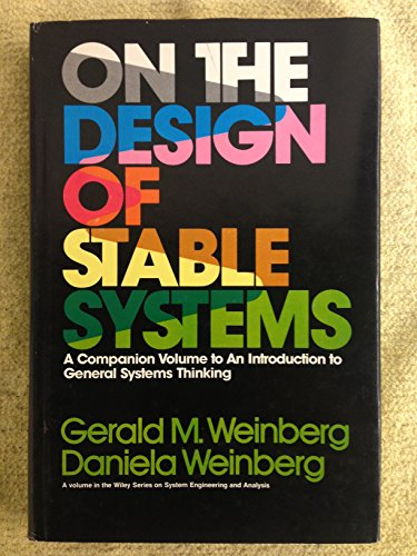 On the Design of Stable Systems (Wiley series on systems engineering & analysis)