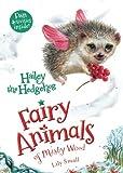 Hailey the Hedgehog: Fairy Animals of Misty Wood