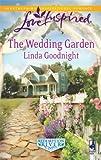 The Wedding Garden (Love Inspired)