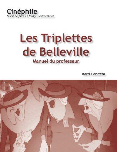 Cinephile (#3): Les Triplettes de Belleville, Manuel du Professeur (French Edition)