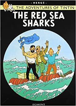 The Red Sea Sharks (The Adventures of Tintin) by Herge (2002-11-04)