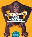 Orangutans Are Ticklish, Jill A. Davis, 037595886X
