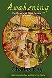 Awakening: The Chronicle of Pip of Pandara Book One