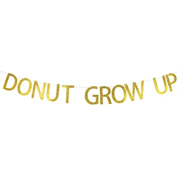 amazon donut grow up gold glitter party banner birthday party
