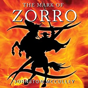 The Mark of Zorro Hörbuch