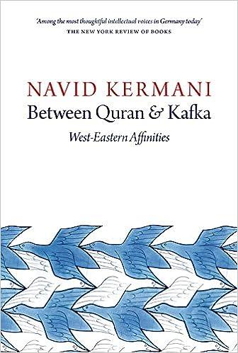 Amazon com: Between Quran and Kafka: West-Eastern Affinities