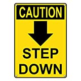 Weatherproof Plastic Vertical OSHA CAUTION Step Down [Down Arrow] Sign with English Text and Symbol