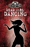 Dead Girl Dancing