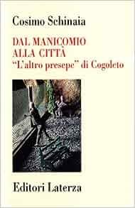 """Dal manicomio alla citta: """"L'altro presepe"""" di Cogoleto"""