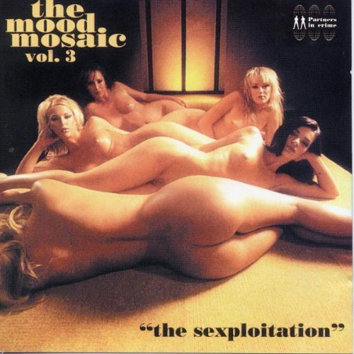 mood mosaic vol. 3 - the sexploitation By Mood Mosaic (Series) (2006-06-09)