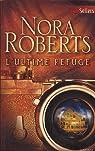 L'ultime refuge par Roberts