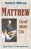 Matthew, Ronald D. Witherup, 1565481232