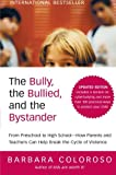 The Bully, the Bullied, and the Bystander, Barbara Coloroso, 0061744603