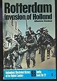 Rotterdam: Invasion of Holland (Ballantine's Illustrated History of the Violent Century / Battle Book, No. 29)