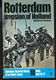 Front cover for the book Rotterdam invasion of Holland (Ballantine's illustrated history of the violent century. Battle book) by Wilhelmina Steenbeek
