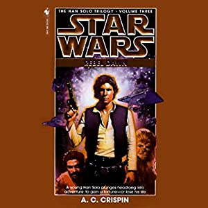Star Wars: The Han Solo Trilogy: Rebel Dawn Audiobook