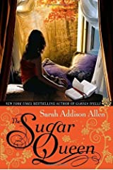 By Sarah Addison Allen - The Sugar Queen (First Edition) (4/20/08) Hardcover