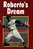 Roberto's Dream, Harcourt School Publishers Staff, 0153231734