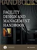 Facility Design and Management Handbook (McGraw-Hill Handbooks)