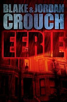 Eerie by [Crouch, Jordan, Blake Crouch]