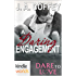 Dare To Love Series: A Daring Engagement (Kindle Worlds Novella)