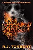 img - for No Mercy: A Powers and Johnson Novel (Powers and Johnson Novels) book / textbook / text book