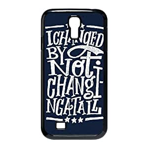 Samsung Galaxy S4 Case Typography I Change By Not Changing At All For Teen Girls, Case For Samsung Galaxy S4 Mini For Men For Teen Girls [Black]