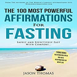 The 100 Most Powerful Affirmations for Fasting