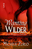 Wanting Wilder (Safe Word: Oasis Book 4)