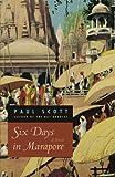 Six Days in Marapore: A Novel