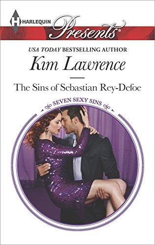 The Sins of Sebastian Rey-Defoe (Seven Sexy Sins Book 3) (Seven Sexy Sins)
