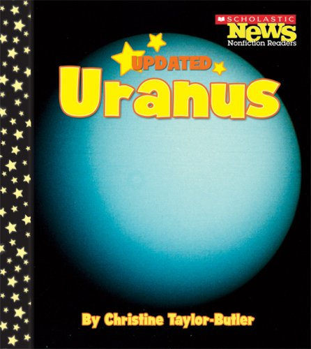 Uranus (Scholastic News Nonfiction Readers)