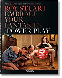 Roy Stuart : Embrace your fantasies : Power play