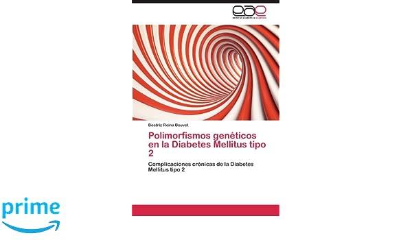 Polimorfismos genéticos en la Diabetes Mellitus tipo 2 ...