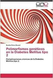 Polimorfismos Geneticos En La Diabetes Mellitus Tipo 2 ...