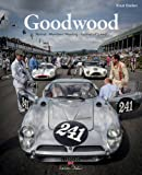 Goodwood: Members' Meeting - Revival -  Festival of Speed