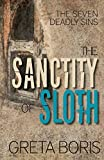 The Sanctity of Sloth (Seven Deadly Sins)