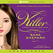 Killer: Pretty Little Liars #6 | Sara Shepard
