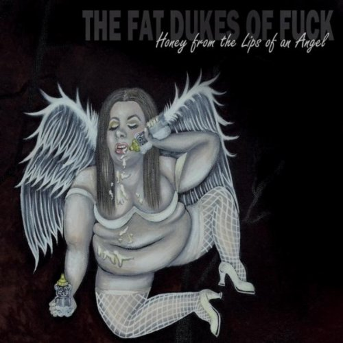 Honey from the Lips of an Angel [Explicit] ()