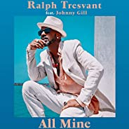 All Mine [feat. Johnny Gill]